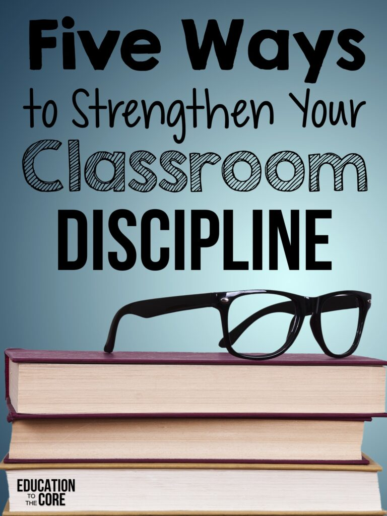 Five Ways to Strengthen Your Classroom Discipline