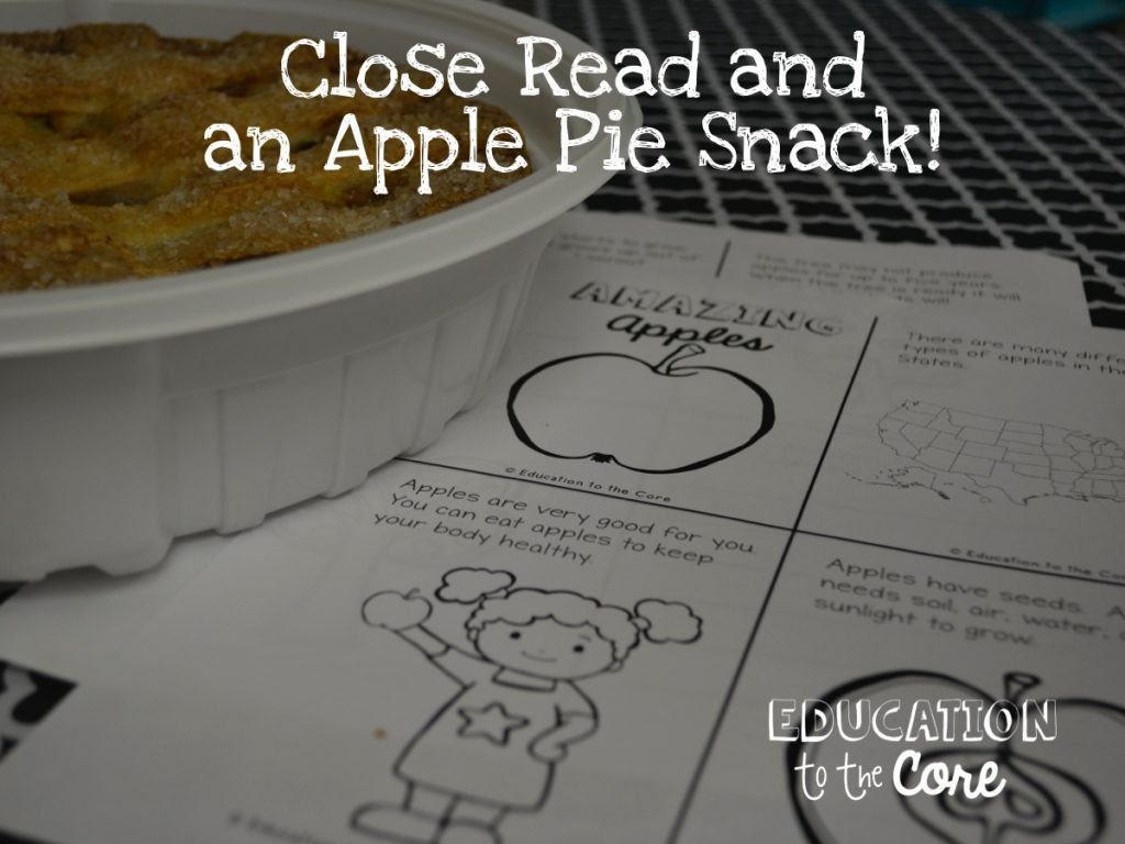 Close Read and Apple Pie Snack!
