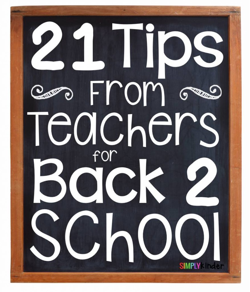 21 Tips from Teachers for Back 2 School
