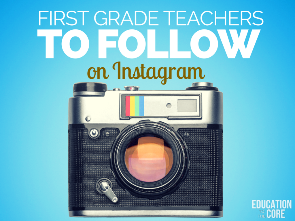 10 First Grade Teachers to Follow on Instagram