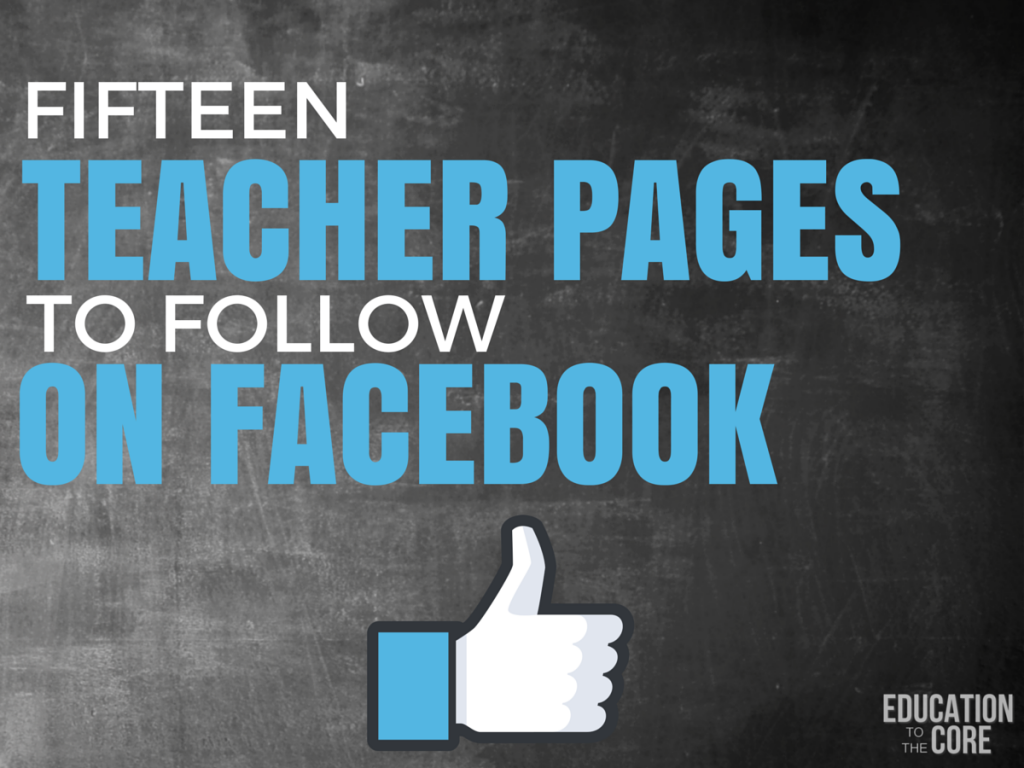 Fifteen Teacher Pages to Follow On Facebook