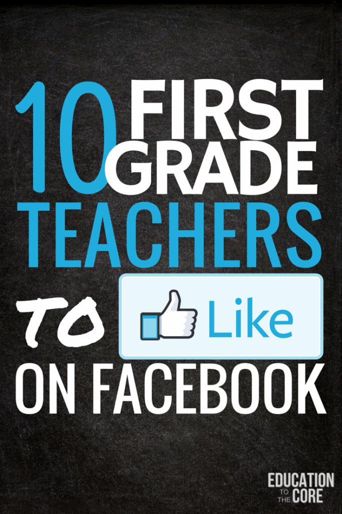 10 First Grade Teachers to Like on Facebook
