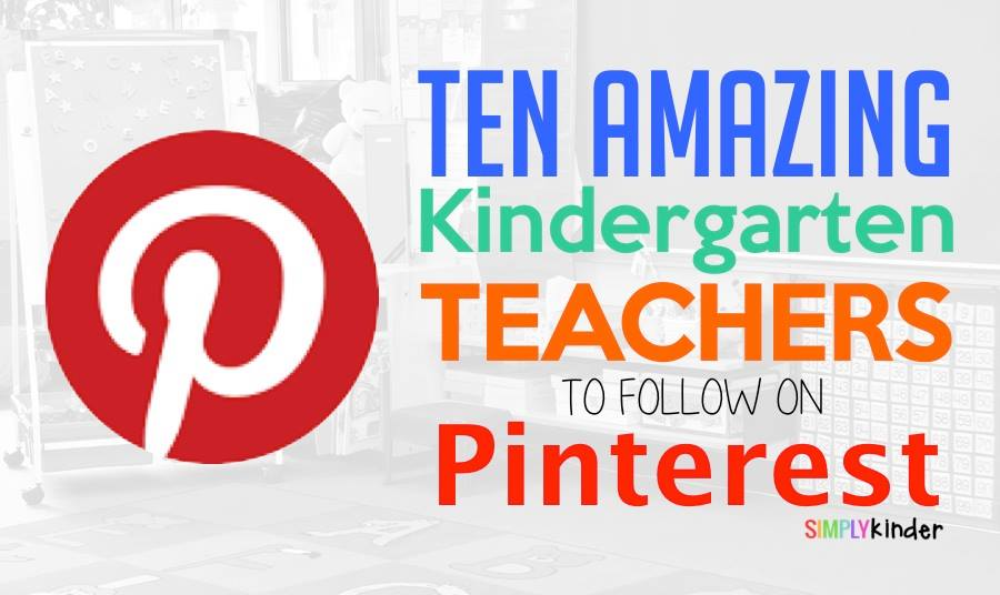 Kindergarten Teachers to Follow on Pinterest