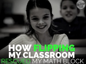 How Flipping My Classroom Rescued My Math Block