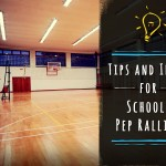 Tips and Ideas for School Pep Rallies