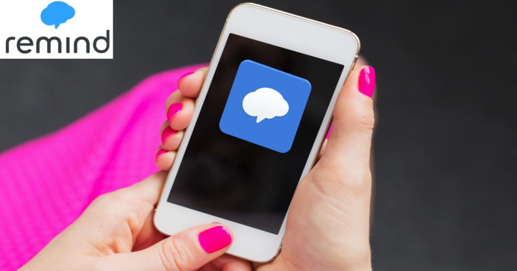 Use Remind App for Parent Communication
