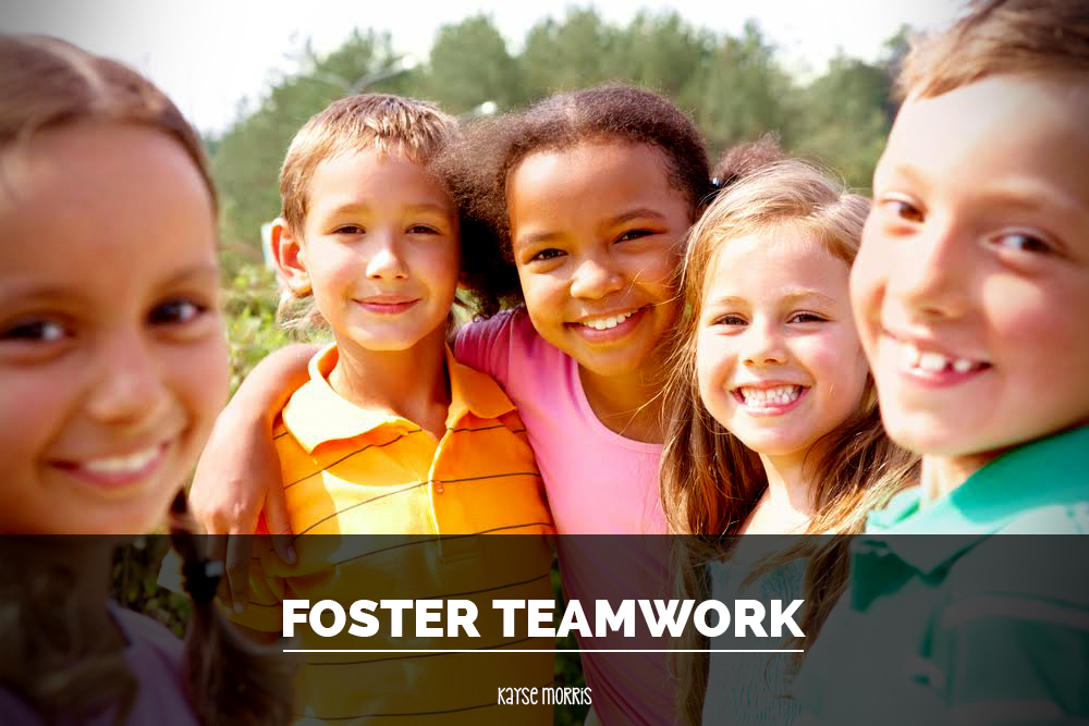 Foster Teamwork