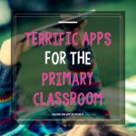 Terrific Apps for the Primary Classroom