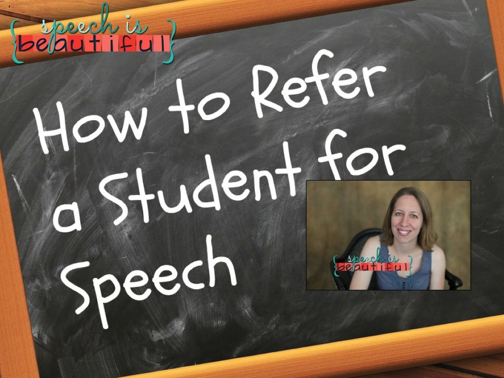 How to Refer a Student for Speech: Guest Post by Sarah Wu,