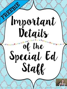 Details of the Special Important Details of the Special Ed. Staff FREE Organizer