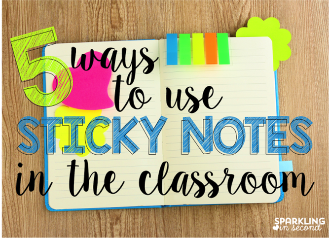 5 Ways to Use Sticky Notes in your Classroom
