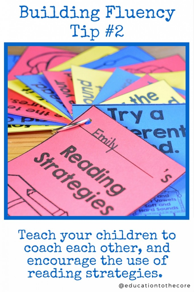 2. Teach your children to coach each other, and encourage the use of reading strategies.