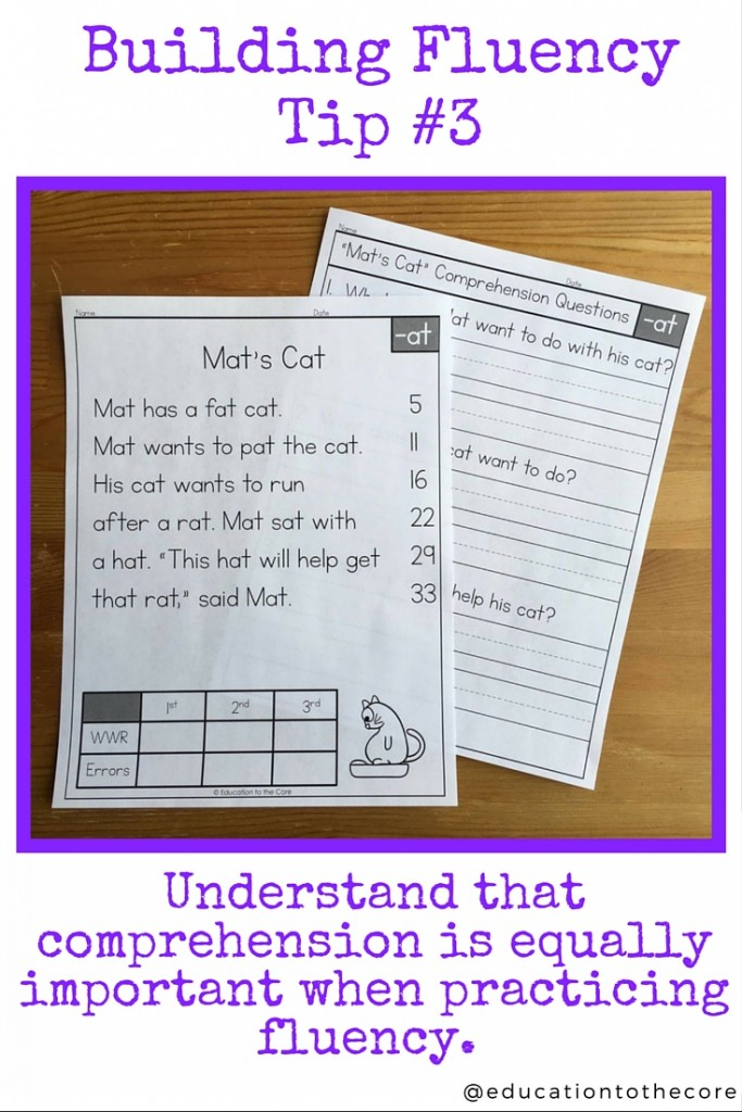 3. Understand that comprehension is equally important when practicing fluency.