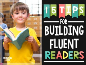 15 Tips for Building Fluent Readers