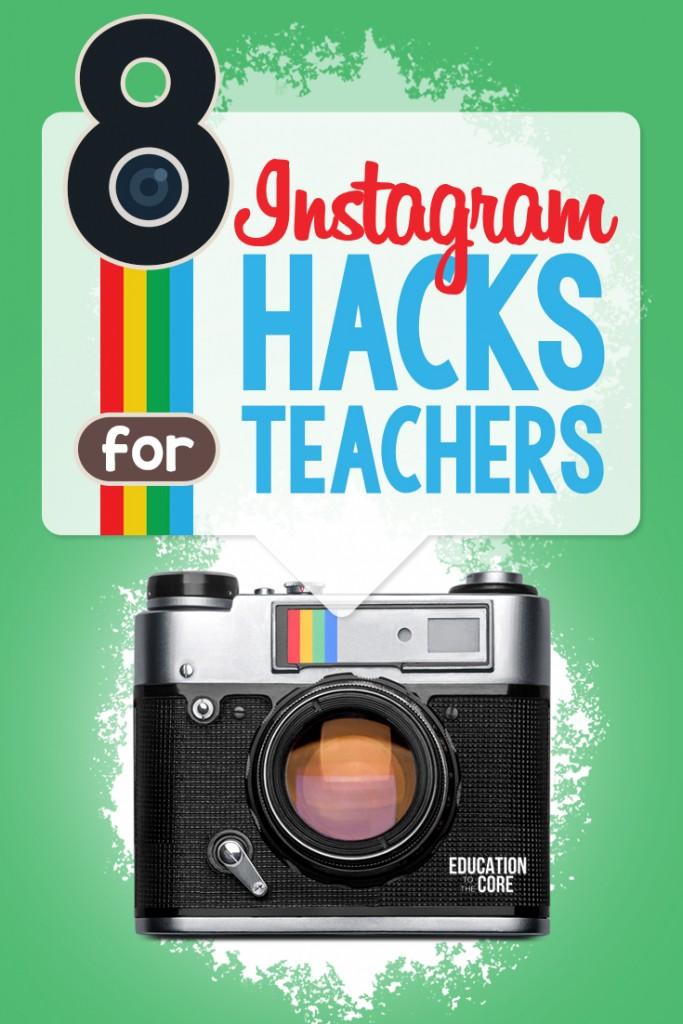 8 Instagram Hacks for Teachers