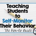 Teaching Students to Self-Monitor their Behavior