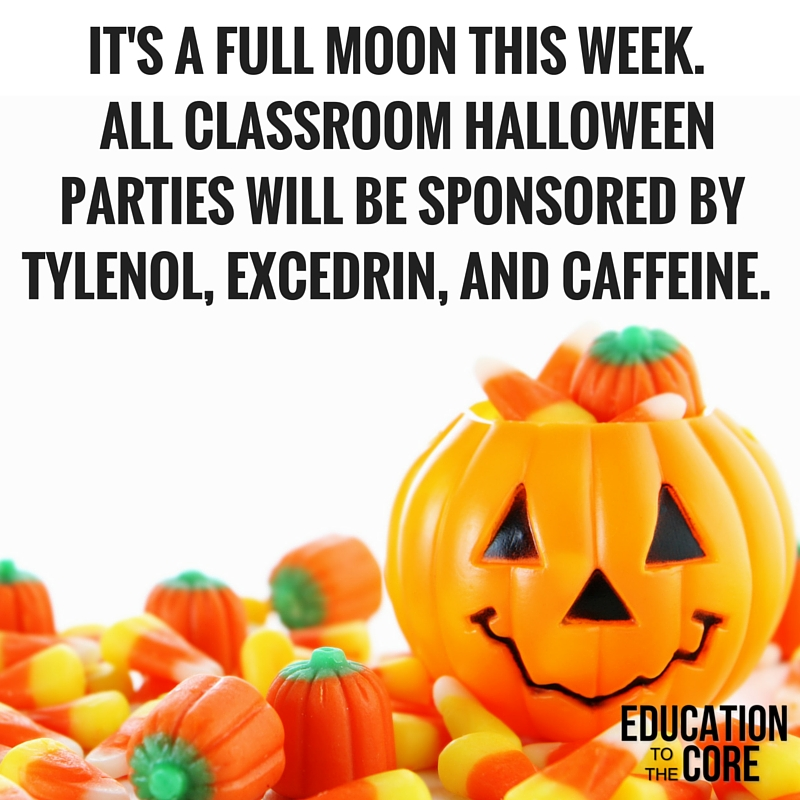 Classroom Halloween Party is actually a synonym for unorganized chaos.