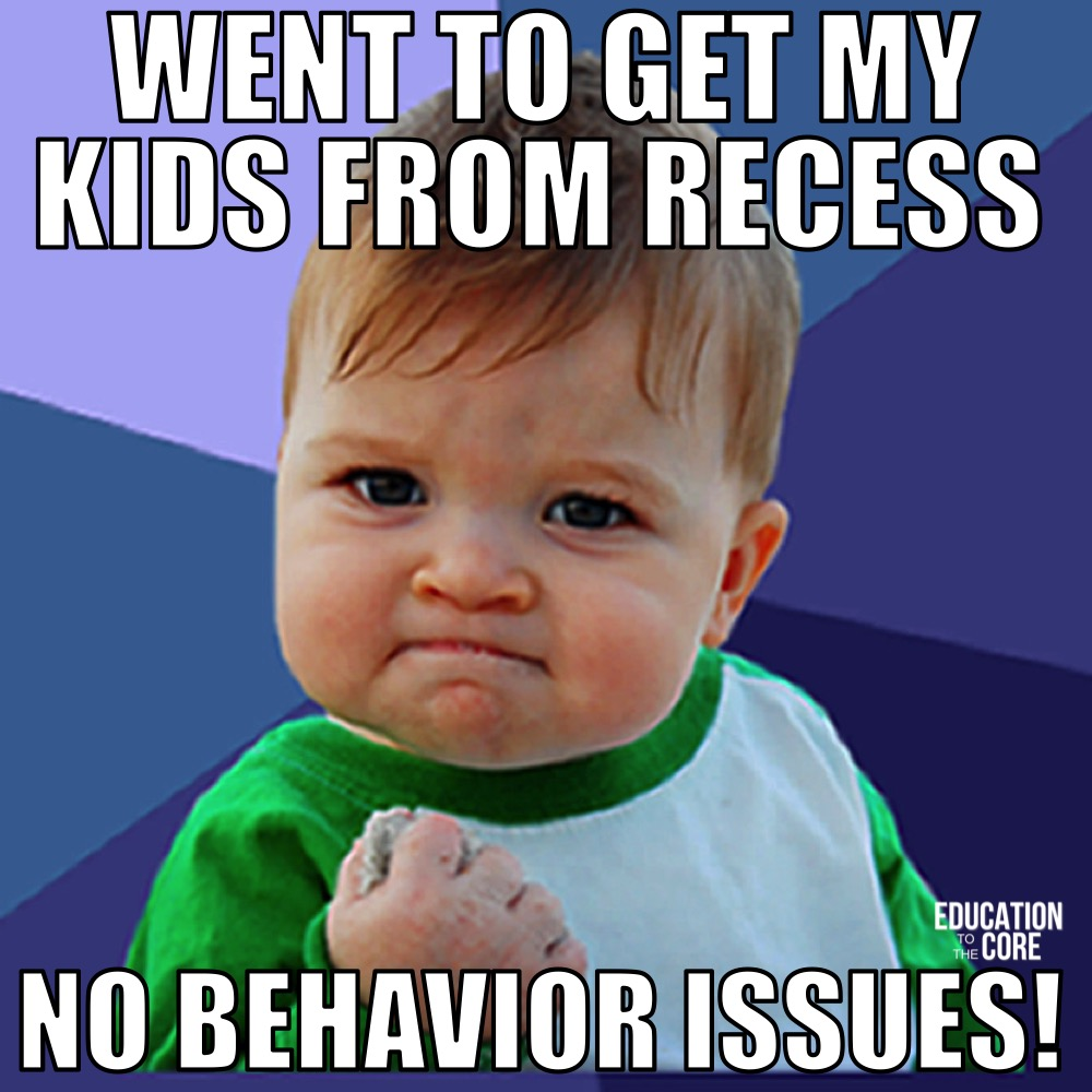 Not having any recess issues saves us SO much time when we get back into our classroom.