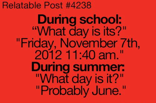 What day is it for teachers in the summer