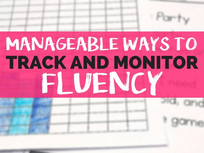 Manageable Ways to Track and Monitor Fluency