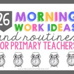 26 Practical Morning Work Ideas and Routines