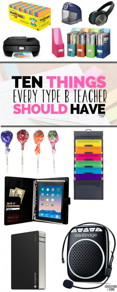 10 Things Every Type B Teacher Should Have: What's up Type B teachers? I am betting you stumbled across this article looking for ways (or things) to enhance your life! Look no further...I have some great suggestions for you.  I figured I would give you some ideas for items to make your life a little easier while also giving you a daily dose of Type B teacher humor.  Since most Type B teachers LOVE a little online shopping, here are 10 things every Type B teacher should have.