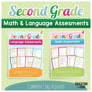 Second Grade Assessments Common Core Math and Language - Education ...