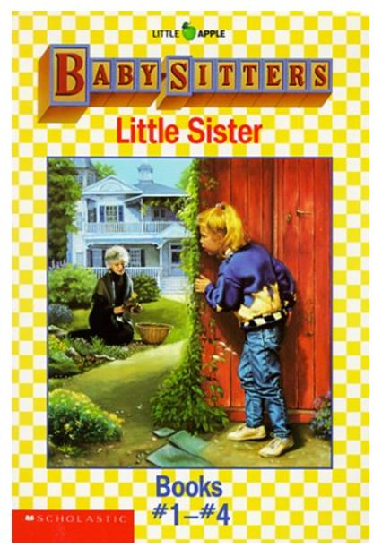 Babysitter's Little Sister Series by Ann M. Martin : Best Chapter Books for First Graders