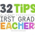 32 Tips for New First Grade Teachers