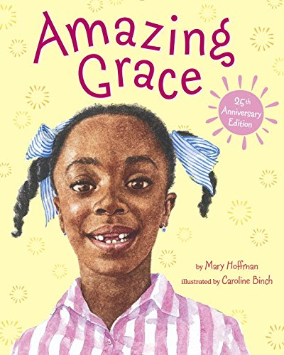 Amazing Grace by Mary Hofmann : Best Chapter Books for First Graders