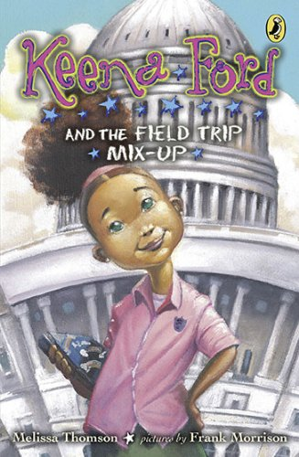 Keena Ford by Melissa Thompson : Best Chapter Books for First Graders