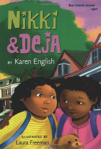 Nikki and Deja Series by Karen English : Best Chapter Books for First Graders