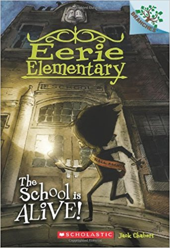 Eerie Elementary Series by Jack Chabert : Best Chapter Books for First Graders