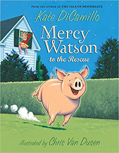 The Mercy Watson Series by Kate DiCamillo : Best Chapter Books for First Graders