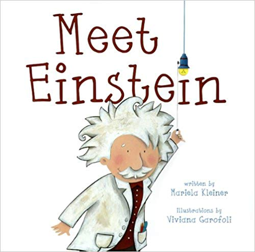 Meet Einstein by Mariela Kleiner