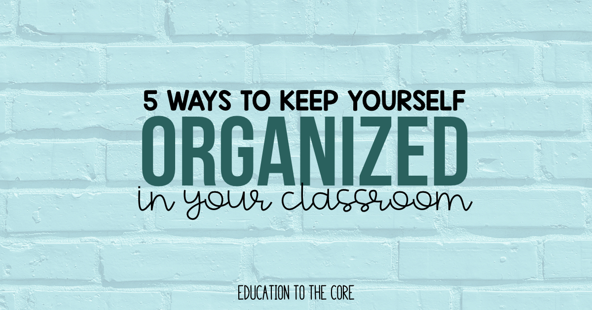 5 keep yourself organized.001