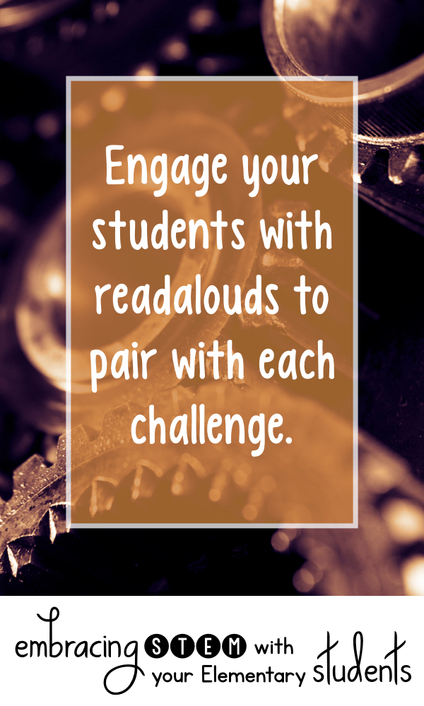 Engage your students with readalouds to pair with each challenge.