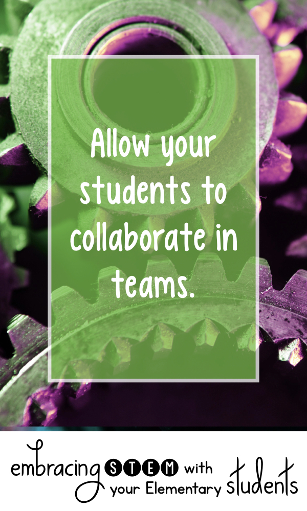 Allow your students to collaborate in teams.