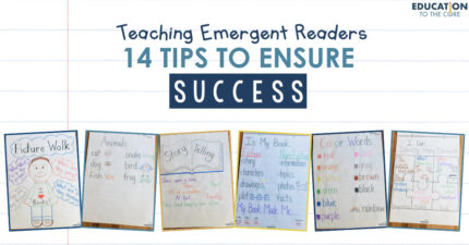 Teaching Emergent Readers: 14 Tips to Ensure Success!