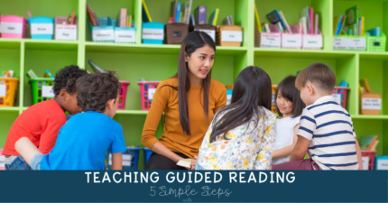Guided Reading Groups in 5 Simple Steps