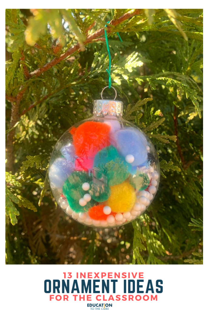 13 Inexpensive Ornament Ideas For The Classroom Education To The Core