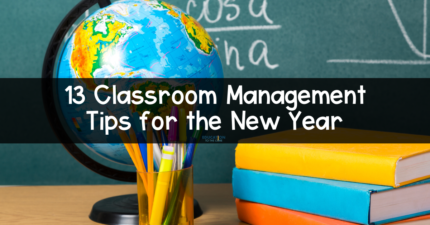 13 Classroom Management Tips for the New Year