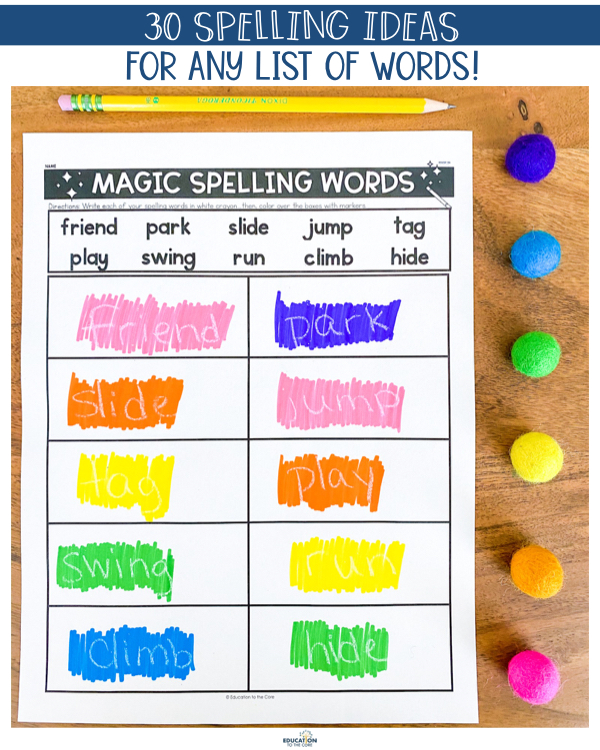 30 Spelling Activities For Any List Of Words Education To The Core