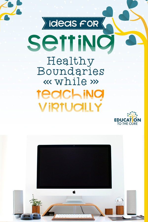 blog title page and image on setting boundaries while teaching virtually
