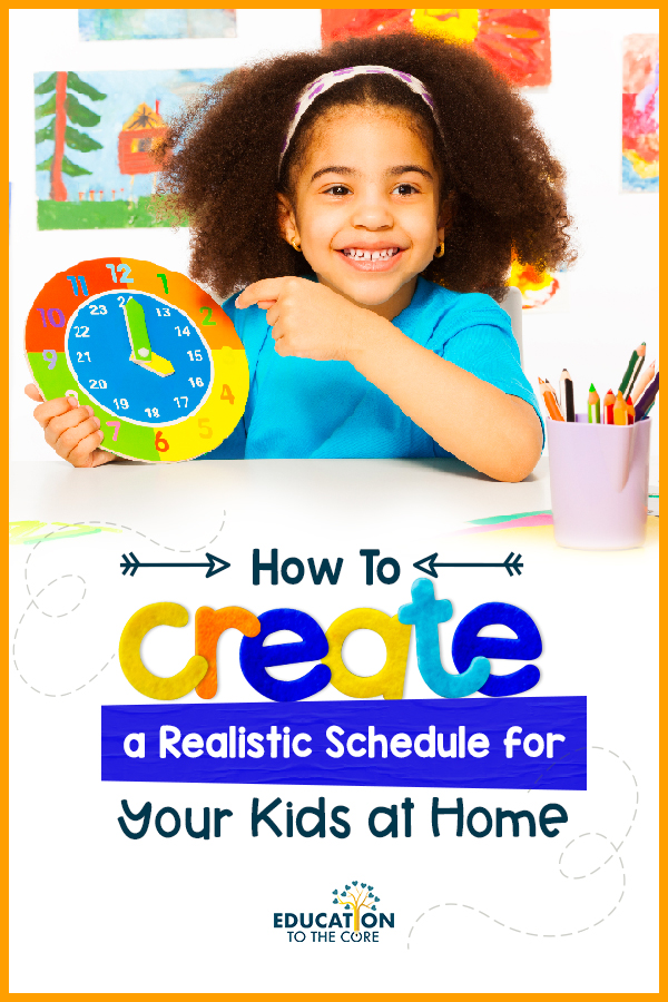 title picture of creating a realistic schedule for your kids