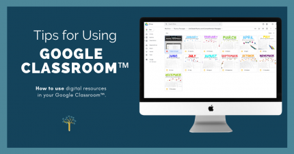 Tips for Using Google Classroom™️