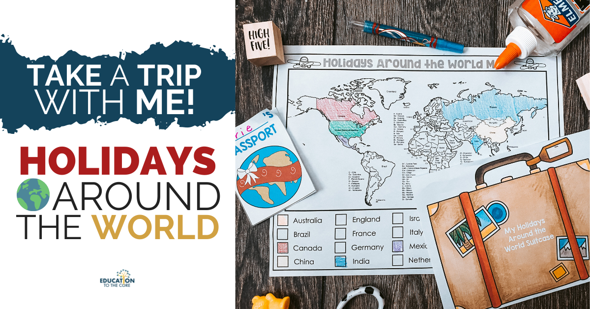 Holidays Around the World: Take a Trip With Me