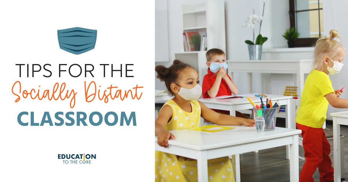 Tips for the Socially Distant Classroom