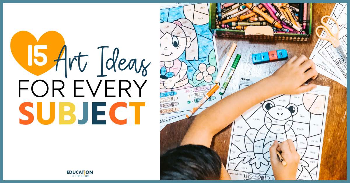 15 Art Ideas for Every Subject!