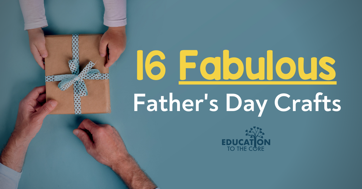 16 Fabulous Father's Day Crafts